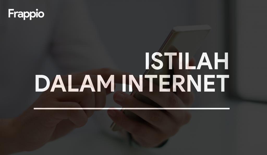 Istilah-Istilah dalam Internet