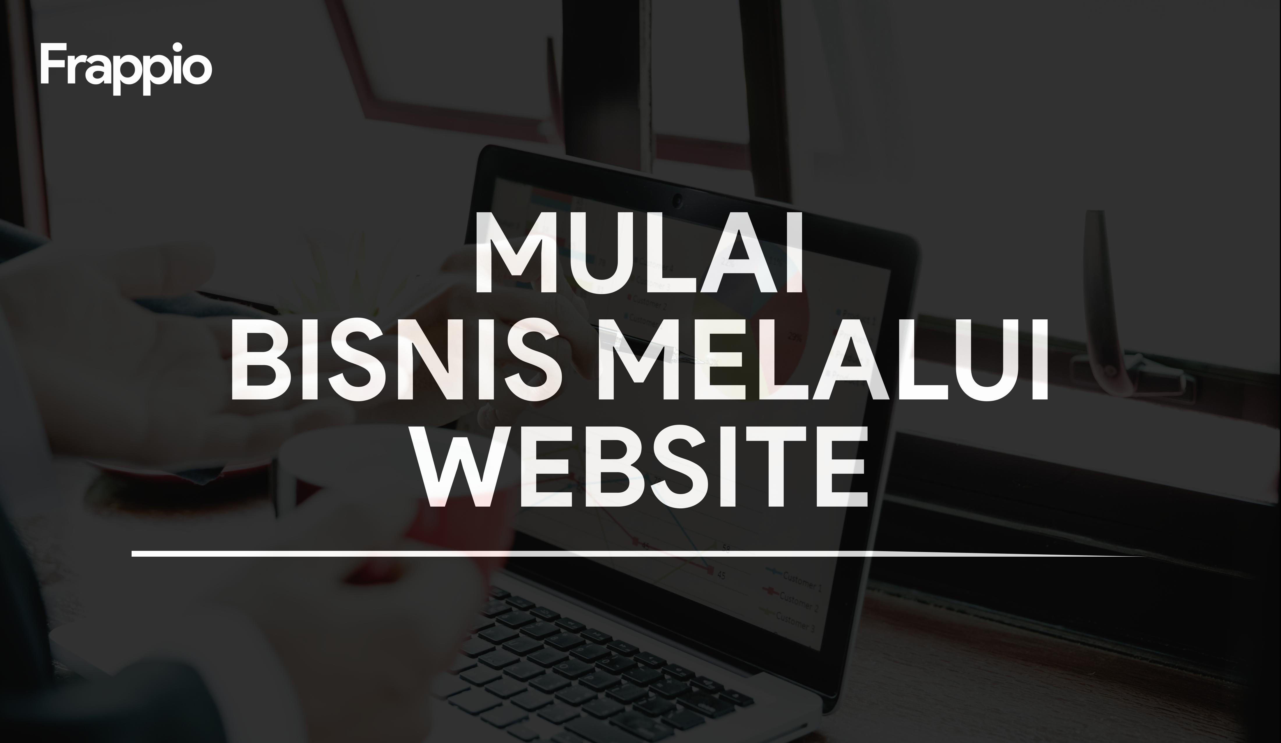 Mulai Bisnis Melalui Website