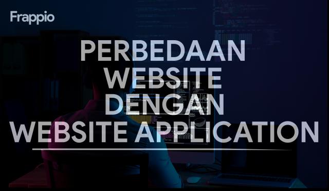 Perbedaan Website dan Website Application
