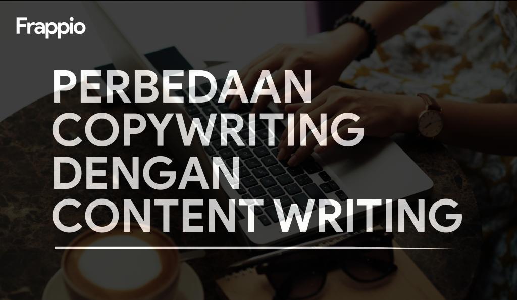 Perbedaan Copywriting Dengan Content Writing
