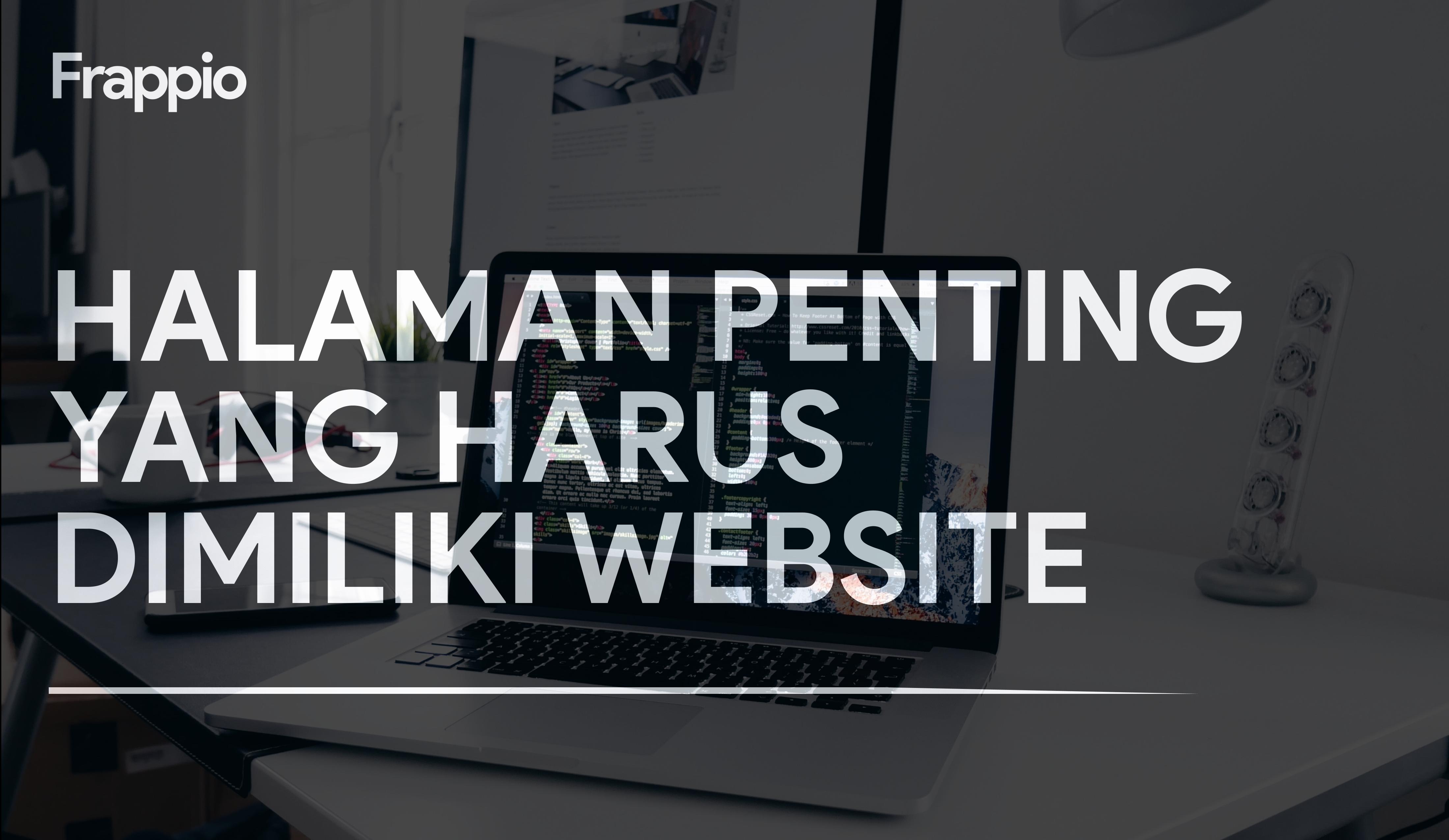 Halaman Penting Yang Harus Dimiliki Website