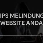Tips Melindungi Website Anda